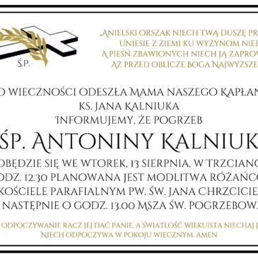 Pogrzeb śp. Antoniny Kalniuk 13.08.2019 r.