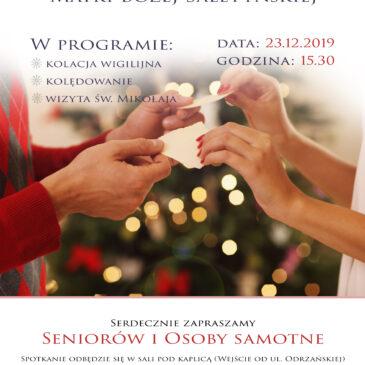 Wigilia dla Seniorów i Osób Samotnych – 23.12.2019 r