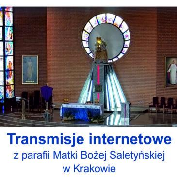 Transmisje internetowe z parafii Matki Bożej Saletyńskiej w Krakowie